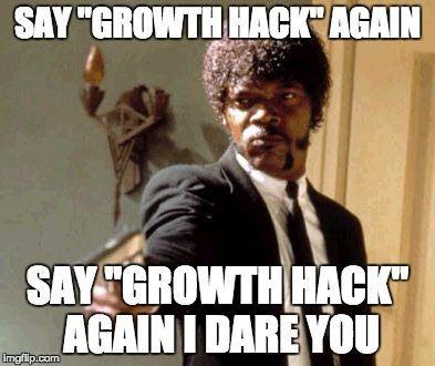 Growth Hacking Meme Joke